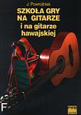 Ok�adka: Powro�niak J�zef, Szko�a gry na gitarze i na gitarze hawajskiej